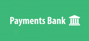Payments Bank Account